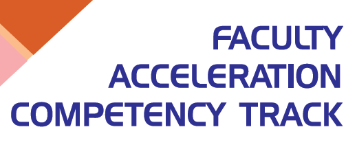 Faculty Acceleration Competency Track