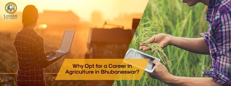 Why Opt for a Career in Agriculture in Bhubaneswar?